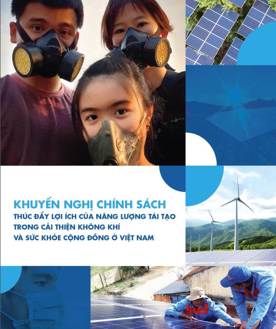 Khuyến nghị chính sách: Thúc đẩy lợi ích của Năng lượng tái tạo trong cải thiện không khí và sức khỏe cộng đồng ở Việt Nam