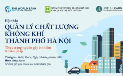 """Hội thảo """"Quản lý chất lượng không khí thành phố Hà Nội – Thực trạng   và giải pháp"""""""